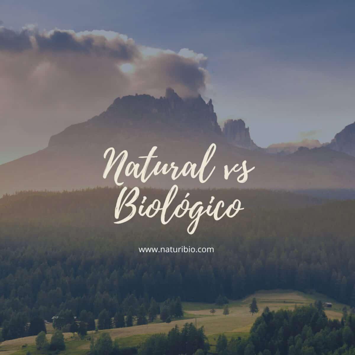 Natural/Biológico/Orgânico - Conheça as diferenças